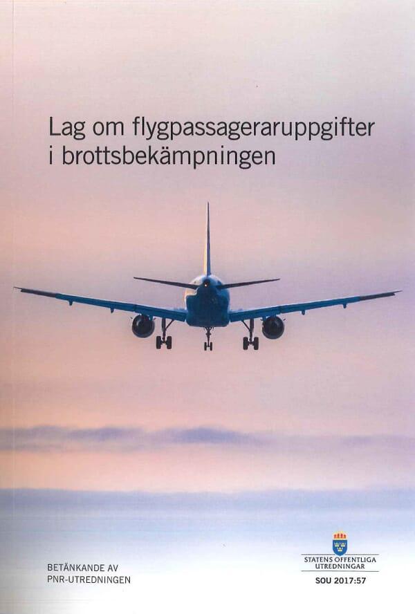 Lag om flygpassageraruppgifter i brottsbekämpningen. SOU 2017:57