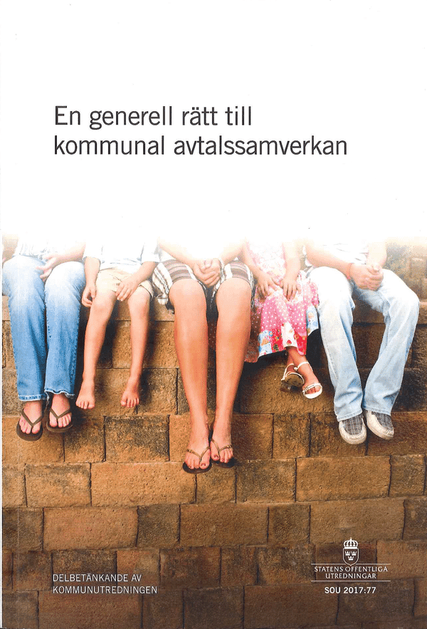 En generell rätt till kommunal avtalssamverkan. SOU 2017:77