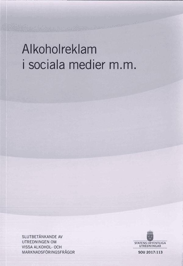 Alkoholreklam i sociala medier m.m. SOU 2017:113