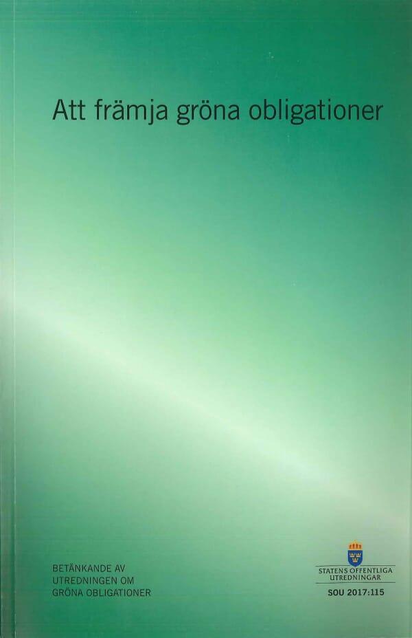 Att främja gröna obligationer. SOU 2017:115