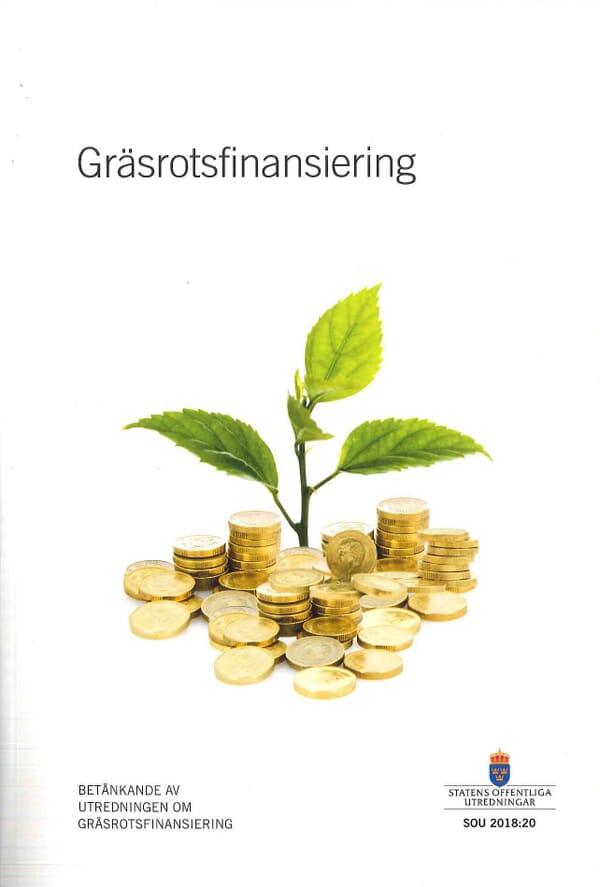 Gräsrotsfinansiering. SOU 2018:20