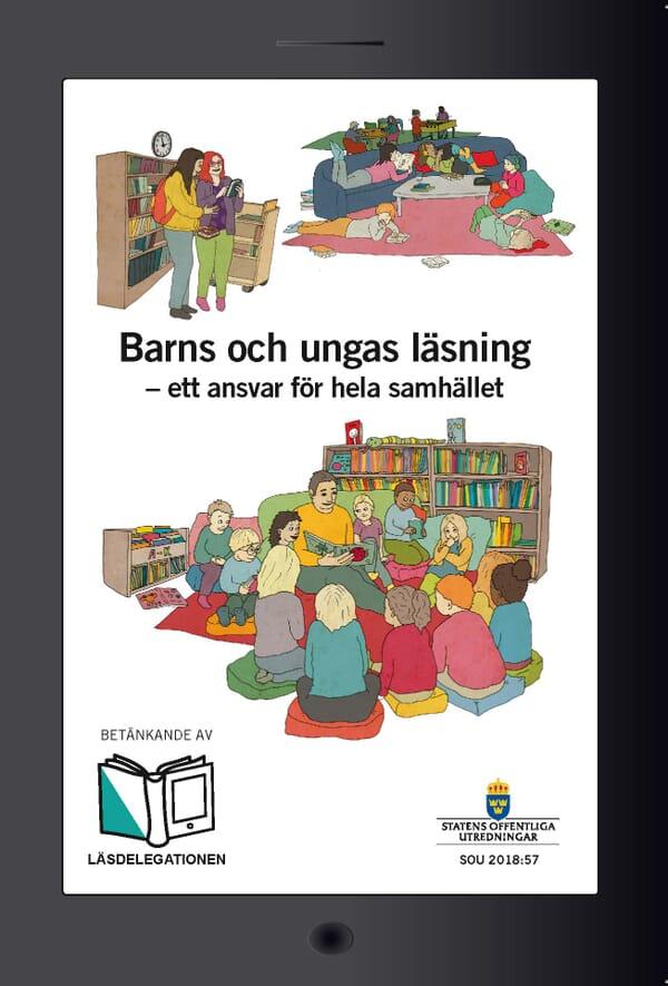 Barns och ungas läsning - ett ansvar för hela samhället. SOU 2018:57