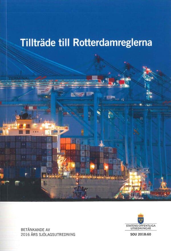 Tillträde till Rotterdamreglerna. SOU 2018:60