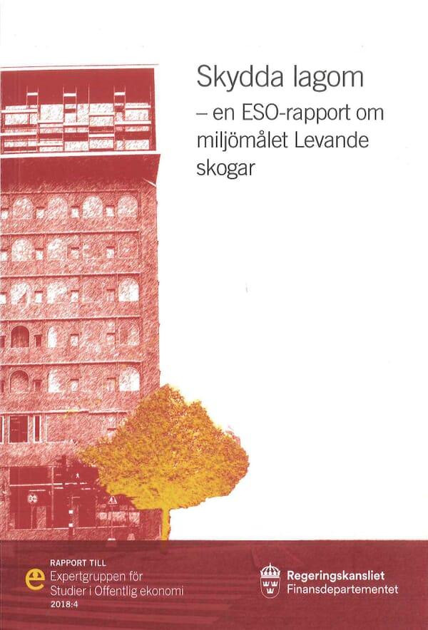 Skydda lagom. ESO-rapport 2018:4