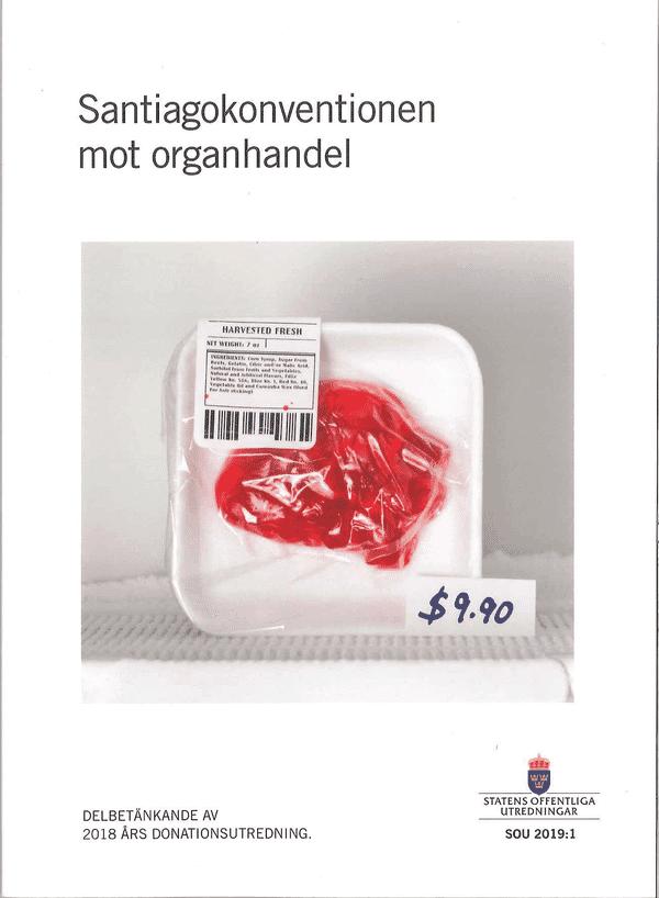 Santiagokonventionen mot organhandel. SOU 2019:1