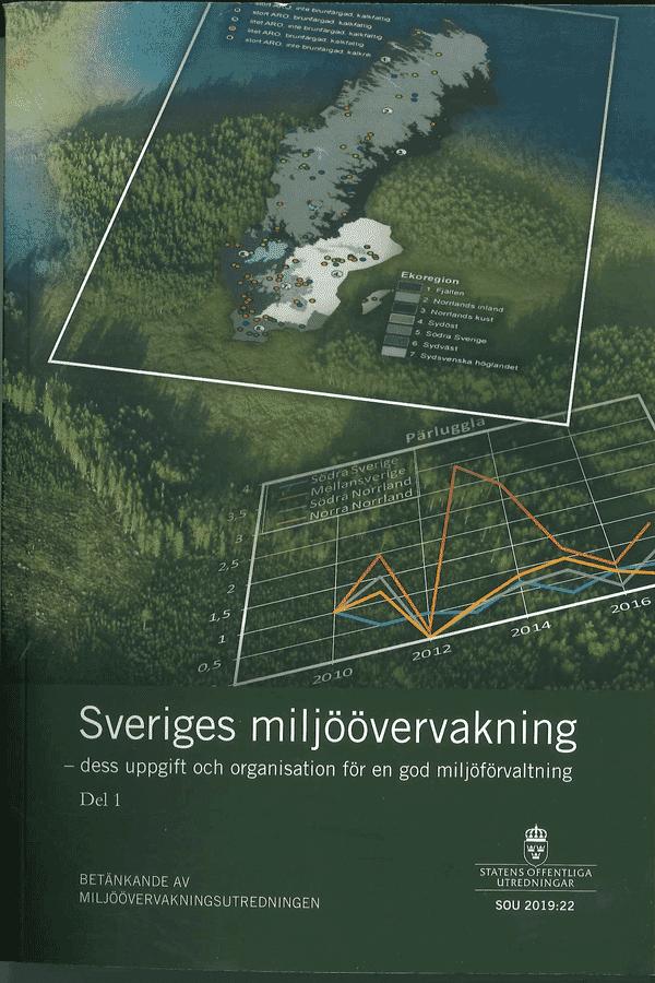 Sveriges miljöövervakning - dess uppgift och organisation för en god miljöförvaltning. Del 1 & 2. SOU 2019:22