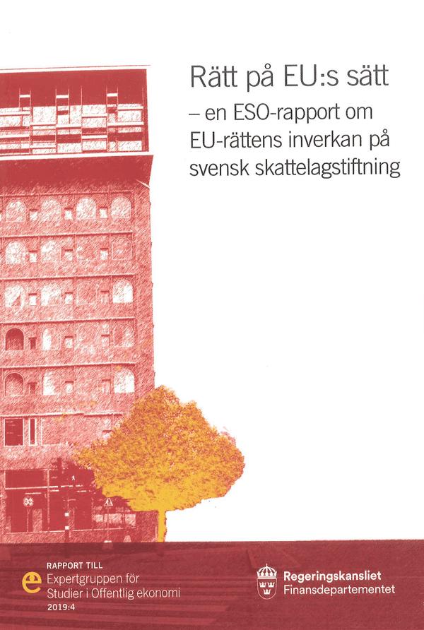 Rätt på EU:s sätt. ESO-rapport 2019:4