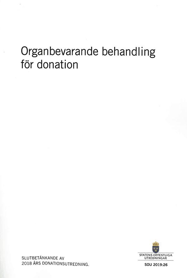 Organbevarande behandling för donation. SOU 2019:26