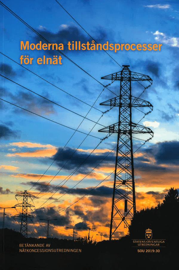 Moderna tillståndsprocesser för elnät. SOU 2019:30