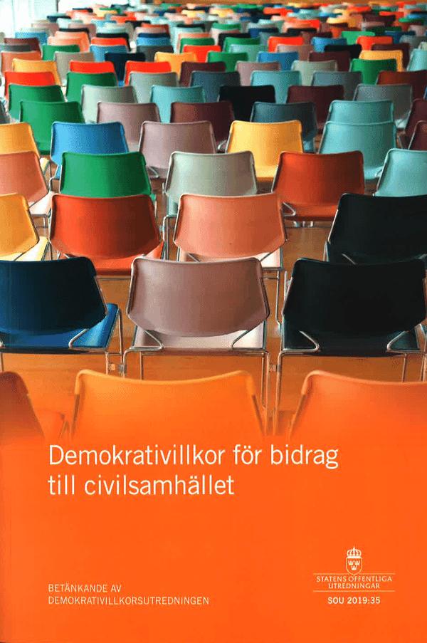 Demokrativillkor för bidrag till civilsamhället. SOU 2019:35
