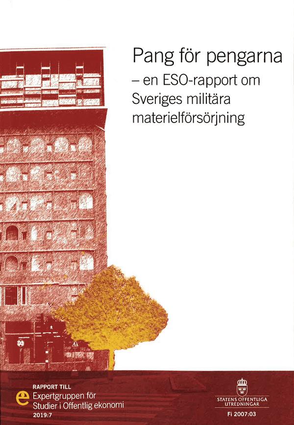 Pang för pengarna. ESO-rapport 2019:7