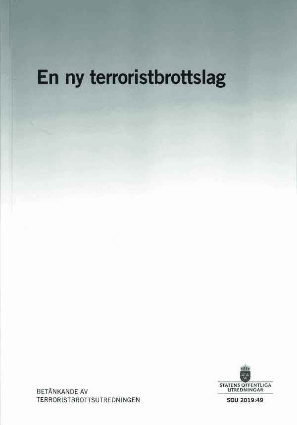 En ny terroristbrottslag. SOU 2019:49