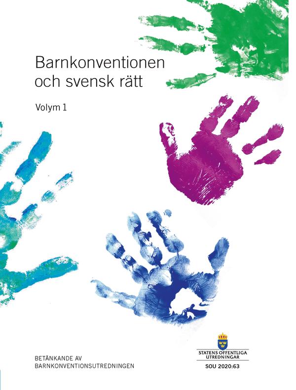 Barnkonventionen och svensk rätt. SOU 2020:63