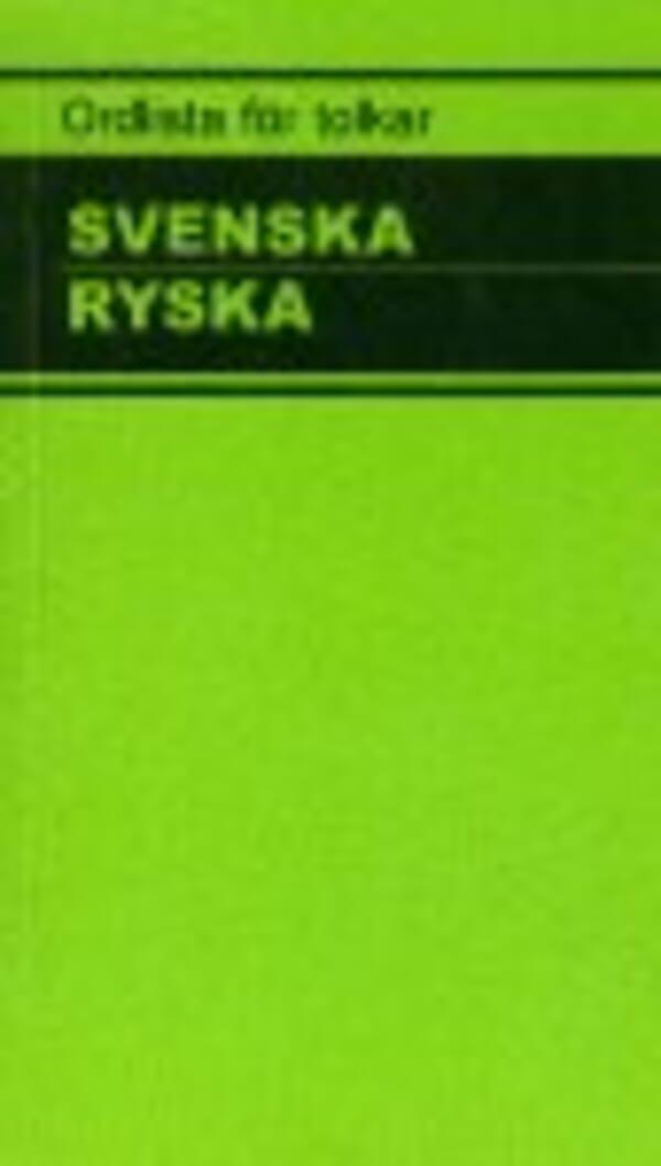 Ordlista för tolkar Svenska Ryska