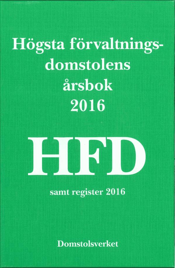 Högsta förvaltningsdomstolens årsbok 2016 (HFD)