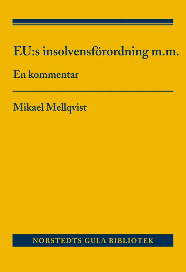 EU:s insolvensförordning m.m.