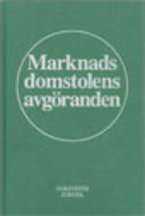 Marknadsdomstolens avgöranden 2008
