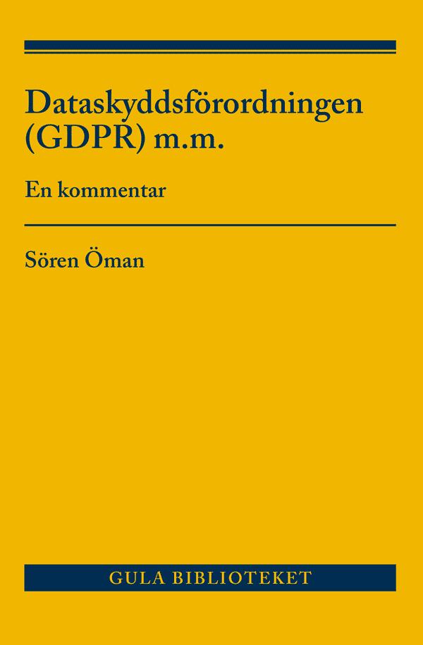 Dataskyddsförordningen (GDPR) m.m.
