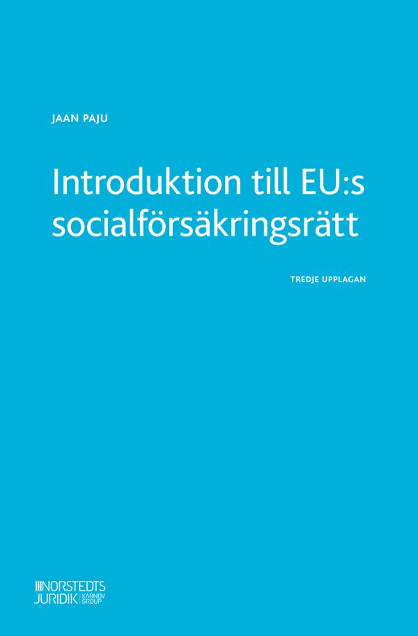 Introduktion till EU:s socialförsäkringsrätt