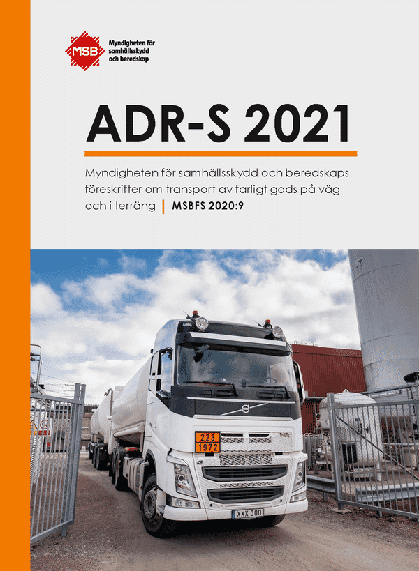 ADR-S 2021 Transport av farligt gods på väg och i terräng 2021, inkl ändringar och tillägg (MSBFS 2020:9)