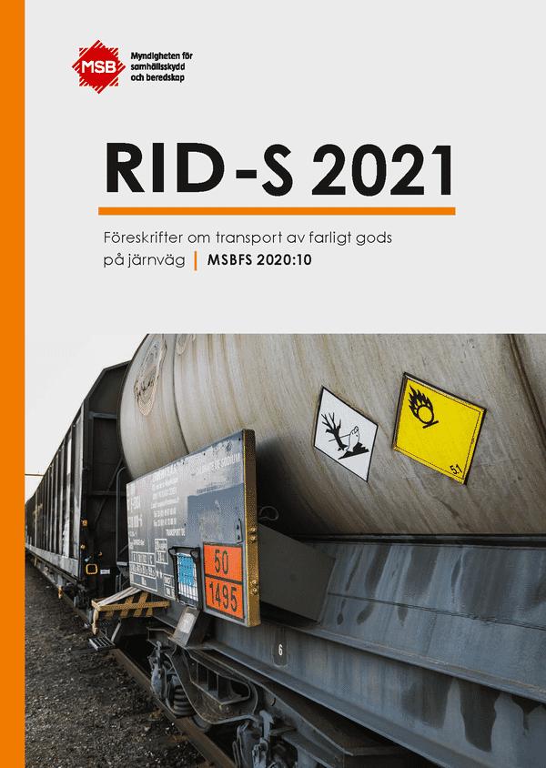 RID-S 2021 Transport av farligt gods på järnväg 2021, inkl ändringar & tillägg (MSBFS 2020:10)