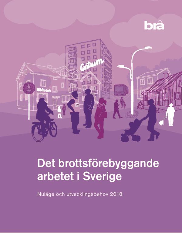 Det brottsförebyggande arbetet i Sverige.
