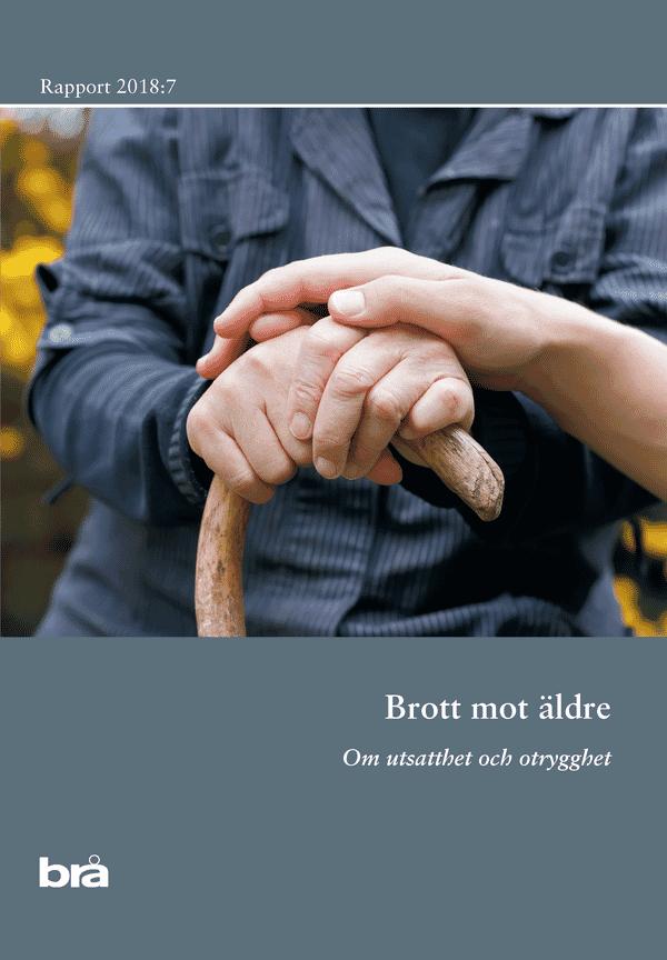 Brott mot äldre. Brå rapport 2018:7
