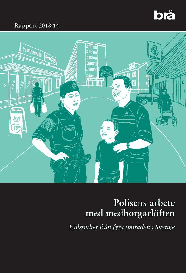Polisens arbete med medborgarlöften. Brå rapport 2018:14