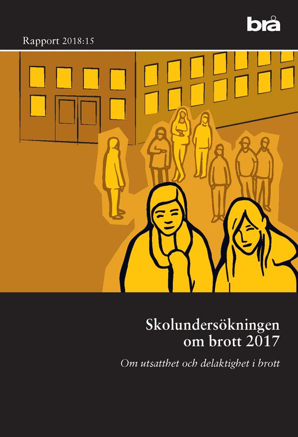 Skolundersökningen om brott 2017. Brå rapport 2018:15