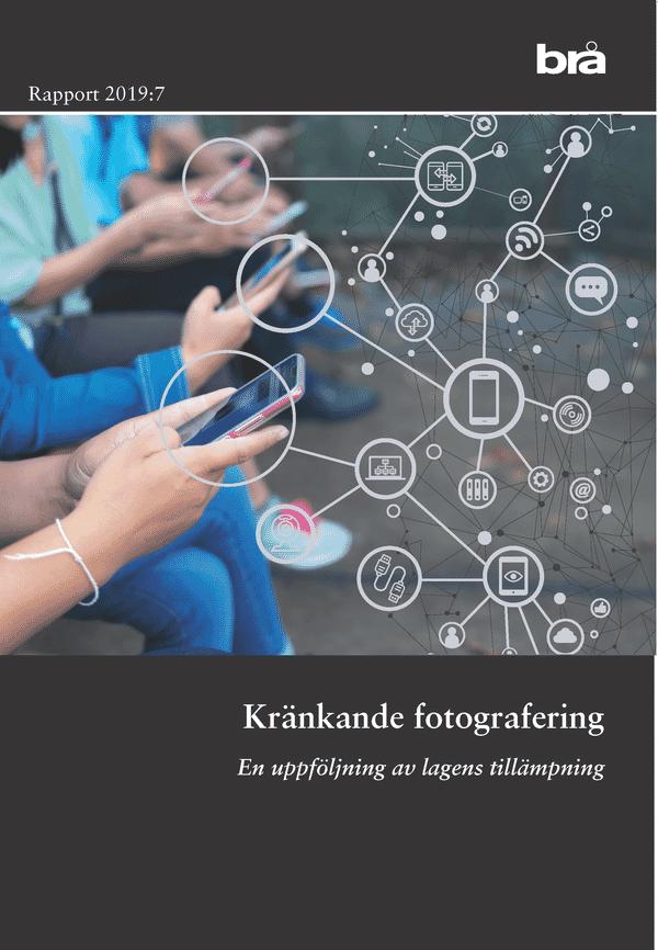 Kränkande fotografering. Brå rapport 2019:7