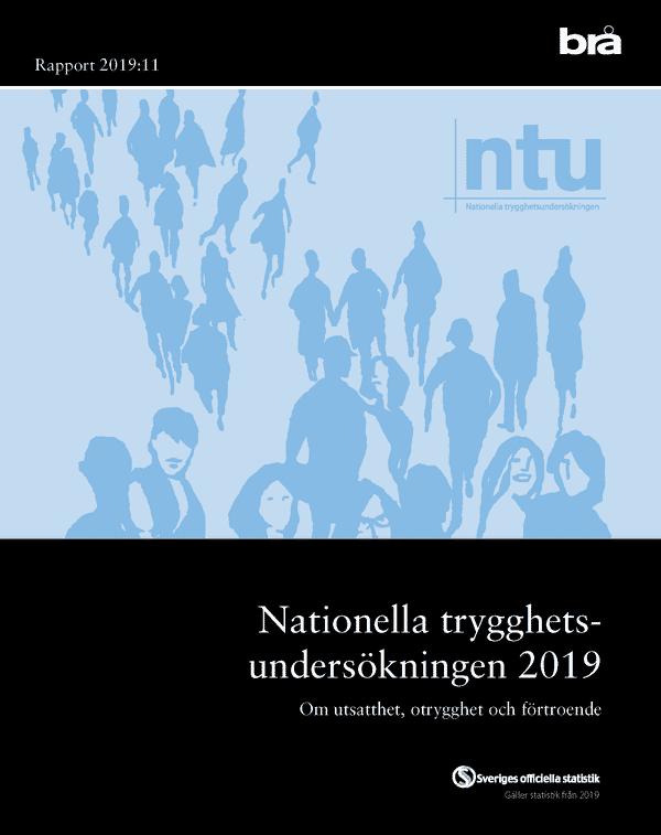 Nationella trygghetsundersökningen NTU 2019. Brå rapport 2019:11