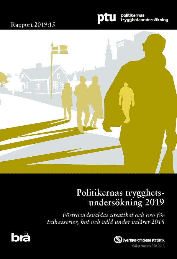 Politikernas trygghetsundersökning 2019. Brå rapport 2019:15